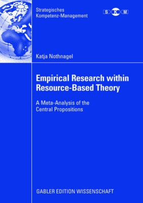 Empirical Research within Resource-based Theory, Katja Nothnagel