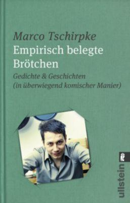 Empirisch belegte Brötchen - Marco Tschirpke |