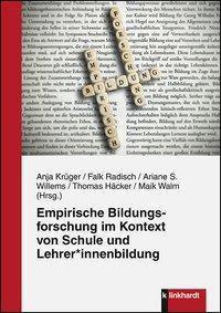 Empirische Bildungsforschung im Kontext von Schule und Lehrer_ innenbildung