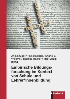 Empirische Bildungsforschung im Kontext von Schule und Lehrer*innenbildung