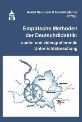 Empirische Methoden der Deutschdidaktik: