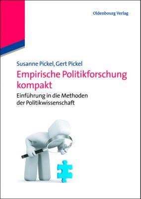 Empirische Politikforschung kompakt, Susanne Pickel, Gert Pickel