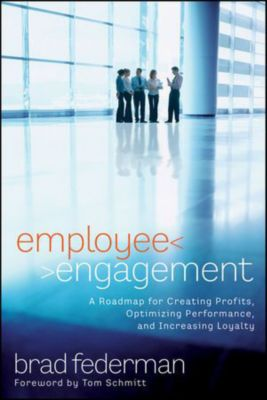 Employee Engagement, Brad Federman