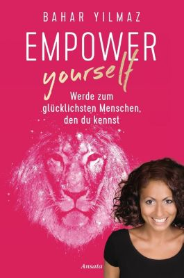 Empower Yourself, Bahar Yilmaz
