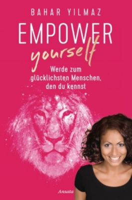 Empower Yourself, Bahar Yilmaz