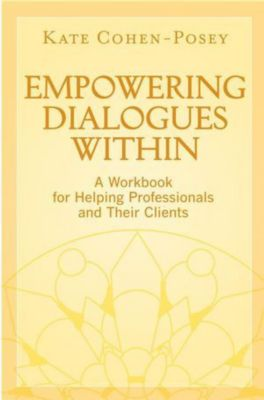 Empowering Dialogues Within, Kate Cohen-Posey