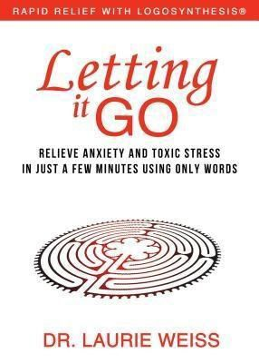 Empowerment Systems: Letting It Go, Laurie Weiss