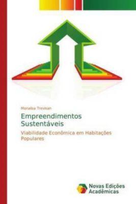 Empreendimentos Sustentáveis, Monalisa Trevisan
