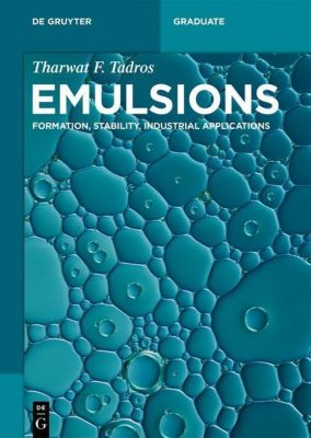 Emulsions, Tharwat F. Tadros