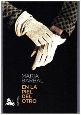 En la piel del otro, María Barbal