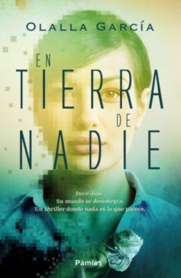 En tierra de Nadie, Olalla García
