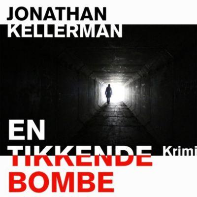 En tikkende bombe (uforkortet), Jonathan Kellerman