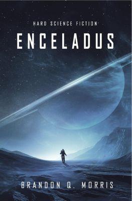 Enceladus - Brandon Q. Morris |