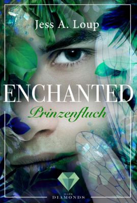 Enchanted: Prinzenfluch (Enchanted 2), Jess A. Loup