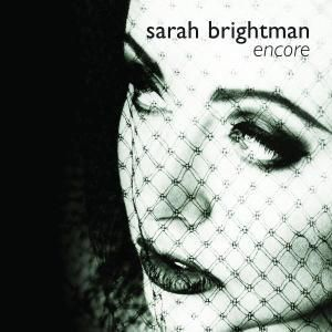 Encore, Sarah Brightman