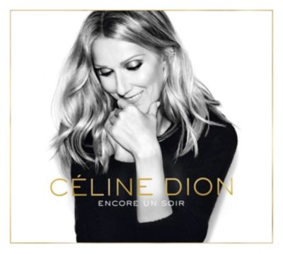 Encore un Soir, Céline Dion