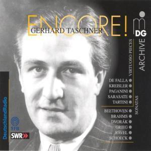 Encore! Violinsonaten & Virtuose, Gerhard Taschner, Martin Krause