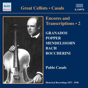 Encores And Transcriptions 2, Pablo Casals