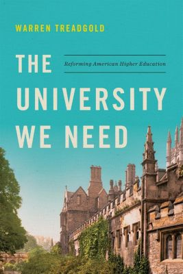 Encounter Books: The University We Need, Warren Treadgold