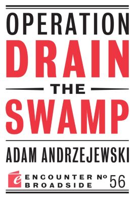 Encounter Broadsides: Operation Drain the Swamp, Adam Andrzejewski
