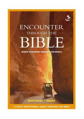 Encounter through the Bible: Encounter through the Bible - Matthew - Mark, Tricia Williams