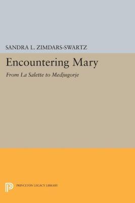 Encountering Mary, Sandra L. Zimdars-Swartz