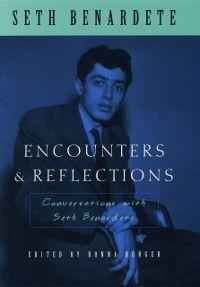 Encounters and Reflections, Seth Benardete
