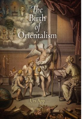Encounters with Asia: The Birth of Orientalism, Urs App