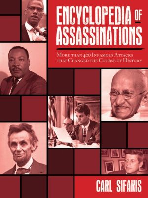 Encyclopedia of Assassinations, Carl Sifakis