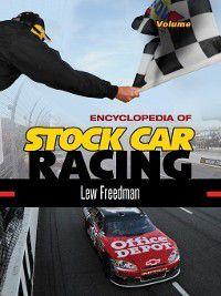 Encyclopedia of Stock Car Racing [2 volumes], Lew Freedman