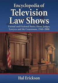 Encyclopedia of Television Law Shows, Hal Erickson