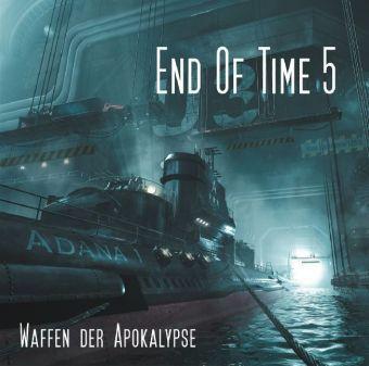End of Time - Waffen der Apokalypse, 2 Audio-CD, Oliver Döring