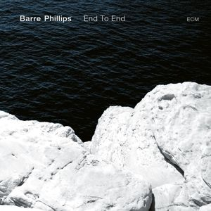 End To End (Vinyl), Barre Phillips