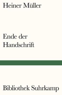 Ende der Handschrift - Heiner Müller pdf epub