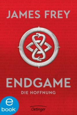 Endgame Band 2: Die Hoffnung, James Frey