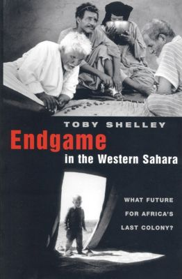 Endgame in the Western Sahara, Toby Shelley
