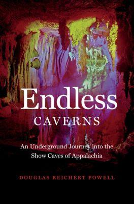 Endless Caverns, Douglas Reichert Powell