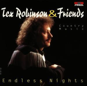 Endless Nights, Tex & Friends Robinson