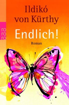 Endlich!, Ildikó von Kürthy