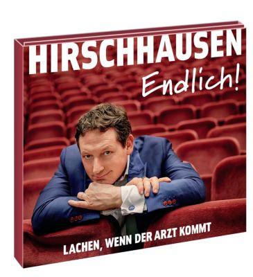 Endlich, 1 Audio-CD, Eckart von Hirschhausen