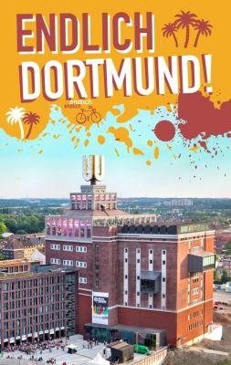Endlich Dortmund!, Simone Jung, Carolin Terhorst, Daniel Briest, Katrin Burek, Ruven Hein