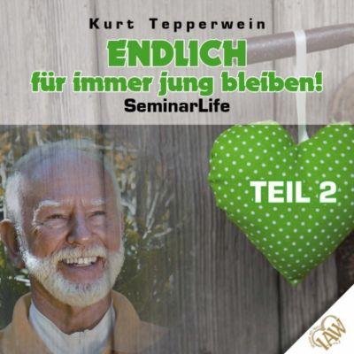 Endlich für immer jung bleiben! Seminar Life - Teil 2
