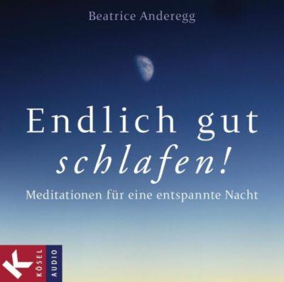 Endlich gut schlafen!, 1 Audio-CD, Beatrice Anderegg, Franz Schuier