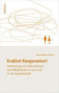 Endlich Kooperation!, Anneliese Fuchs