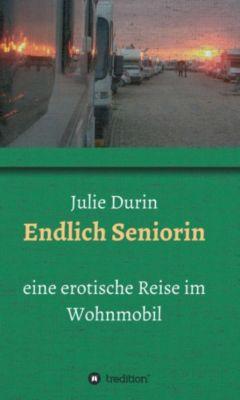 Endlich Seniorin, Julie Durin