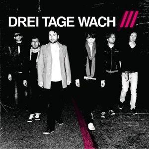 Endlich. (Vinyl), Drei Tage Wach