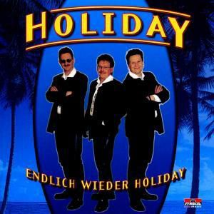 Endlich wieder Holiday, Holiday