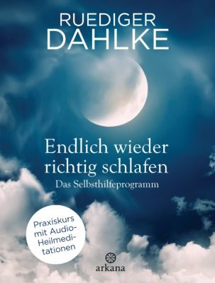Endlich wieder richtig schlafen, Ruediger Dahlke