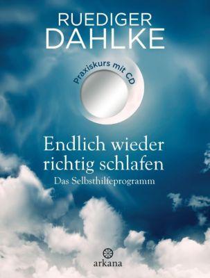 Endlich wieder richtig schlafen, m. Audio-CD, Ruediger Dahlke