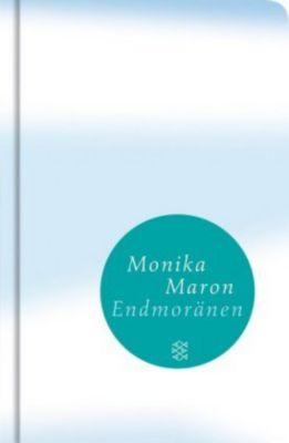 Endmoränen, Monika Maron